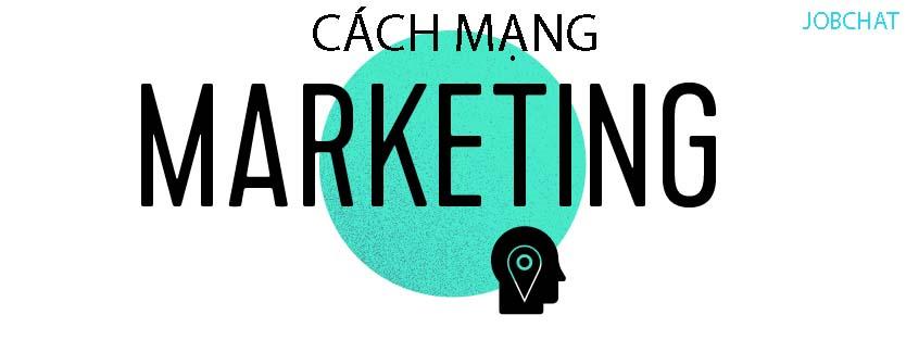 Vì sao nên cách mạng marketing